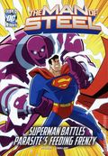 DC Super Heroes The Man of Steel: Superman Battles Parasite's Feeding Frenzy SC (2012) 1-1ST