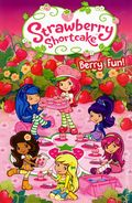 Strawberry Shortcake Berry Fun TPB (2012 Expanded Edition) 1-1ST