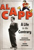 Al Capp: A Life to the Contrary HC (2013 Bloomsbury) 1-1ST