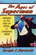 Ages of Superman SC (2012 McFarland) Essays on the Man of Steel in Changing Times 1-1ST