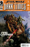 Star Wars Dark Times Fire Carrier (2013 Dark Horse) 3