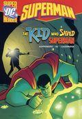 DC Super Heroes Superman: The Kid Who Saved Superman TPB (2013) 1-1ST