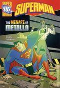 DC Super Heroes Superman: The Menace of Metallo TPB (2013) 1-1ST