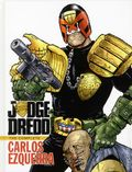 Judge Dredd The Complete Carlos Ezquerra HC (2013 IDW) 1-1ST