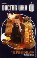 Doctor Who The Dalek Generation SC (2013 Novel) 1-1ST