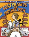Saint Francis and Brother Duck GN (2012 Paraclete Press) 1-1ST