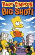 Bart Simpson Big Shot TPB (2013 Bongo) 1-1ST