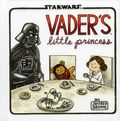 Star Wars Vader's Little Princess HC (2013 Chronicle Books) 1-1ST