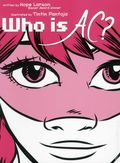 Who Is AC? GN (2013 Atheneum Books) 1-1ST