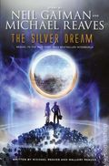Silver Dream HC (2013 An Interworld Novel) Neil Gaiman 1-1ST