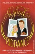 Good Riddance: A Graphic Memoir of Divorce GN (2013 Abrams) 1-1ST