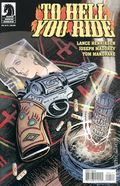 To Hell You Ride (2012 Dark Horse) 4