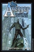 Avenger Roaring Heart of the Crucible SC (2013 Moonstone Novel) 1-1ST