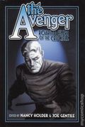 Avenger Roaring Heart of the Crucible HC (2013 Moonstone Novel) 1-1ST