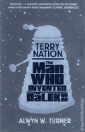 Terry Nation: The Man Who Invented the Daleks SC (2013) 1-1ST