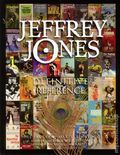 Jeffrey Jones: The Definitive Reference HC (2013 Vanguard) 1A-1ST