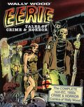 Wally Wood Eerie Tales of Crime and Horror HC (2013 Vanguard) 1A-1ST