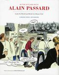 In the Kitchen with Alan Passard: Inside the World (and Mind) of a Master Chef HC (2013) 1-1ST
