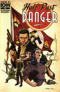 Half Past Danger (2013 IDW) 1A