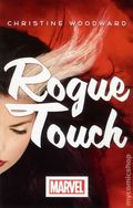 Rogue Touch SC (2013 A Marvel Novel) 1-1ST