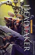 Warhammer Headtaker SC (2013 Novel) 1-1ST