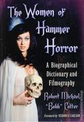 Women of Hammer Horror: A Biographical Dictionary and Filmography HC (2013 McFarland) 1-1ST