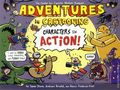Adventures in Cartooning: Characters in Action SC (2013) 1-1ST