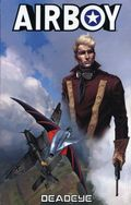 Airboy Deadeye TPB (2013 Antarctic Press) 1-1ST