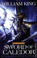 Warhammer Sword of Calidor SC (2013 A Tyrion and Teclis Novel) 1-1ST