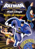 Batman The Brave and the Bold Wall Clings: Team of Heroes SC (2014) 1-1ST