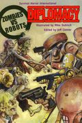 Zombies vs. Robots: Diplomacy SC (2013 IDW Novel) 1-1ST