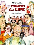 Stranger than Life HC (2014 Fantagraphics) 1970-2013: Cartoons and Comics 1-1ST