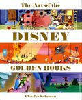 Art of the Disney Golden Books HC (2014 Disney Editions) 1-1ST