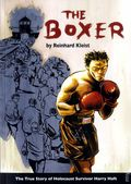Boxer: The True Story of Holocaust Survivor Harry Haft GN (2014) 1-1ST
