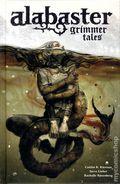 Alabaster Grimmer Tales HC (2014 Dark Horse) 1-1ST