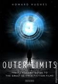 Outer Limits SC (2014 I.B. Tauris) The Filmgoers' Guide to the Great Science Fiction Films 1-1ST