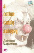 A Cotton Candy Autopsy SC (1990 Piranha Press) 1-1ST