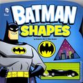 Batman Shapes HC (2014 Capstone Press) Board Book Large Edition 1-1ST
