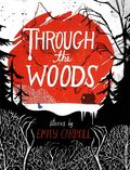 Through the Woods GN (2014) 1-1ST