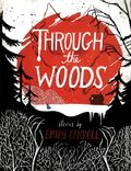 Through the Woods HC (2014) 1-1ST