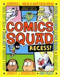 Comics Squad: Recess! GN (2014 Random House) 1-1ST