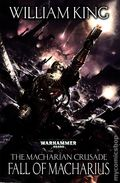 Warhammer 40K Fall of Macharius HC (2014 A Macharian Crusade Novel) 1-1ST