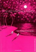 It Never Happened Again GN (2014 Uncivilized Books) Two Stories by Sam Alden 1-1ST