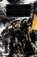 Warhammer 40K Vengeful Spirit SC (2014 A Horus Heresy Novel) The Battle of Molech 1-1ST
