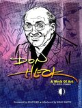 Don Heck: A Work of Art HC (2014 TwoMorrows) 1-1ST