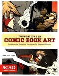 Foundations in Comic Book Art HC (2014 Watson-Guptill) Fundamental Tools and Techniques for Sequential Artists 1-1ST