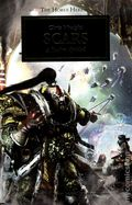 Warhammer 40K Scars SC (2014 A Horus Hersey Novel) The Legion Divided 1-1ST
