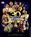 30 Years of WrestleMania HC (2014 Brady Games) 1-1ST