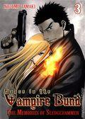 Dance in the Vampire Bund: The Memories of Sledge Hammer GN (2013 Digest) 3-1ST