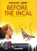 Before the Incal HC (2014 Humanoids) Updated Edition 1-1ST